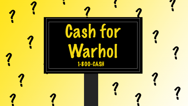 How 'Cash for Your Warhol' Highlights a City's Most Valuable Trait