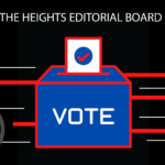 The Heights Editorial Board: How to Vote in the 2020 Election