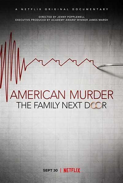 'American Murder: The Family Next Door' is Chillingly Eerie