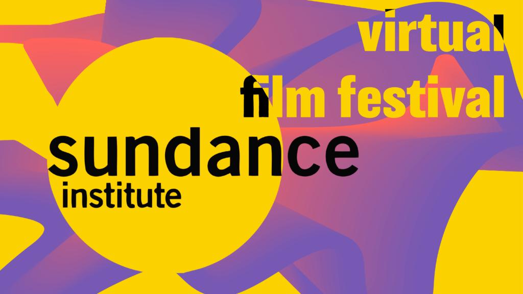 Taxali: Virtual Sundance Film Festival Revives Cinema
