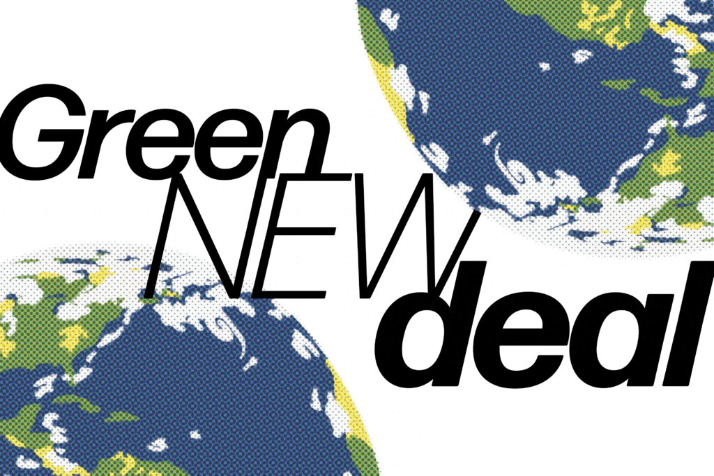 A Green New Deal Makes Economic And Environmental Sense