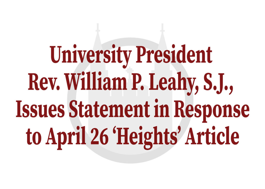 University President Rev. William P. Leahy, S.J., Issues Statement in Response to April 26 'Heights' Article