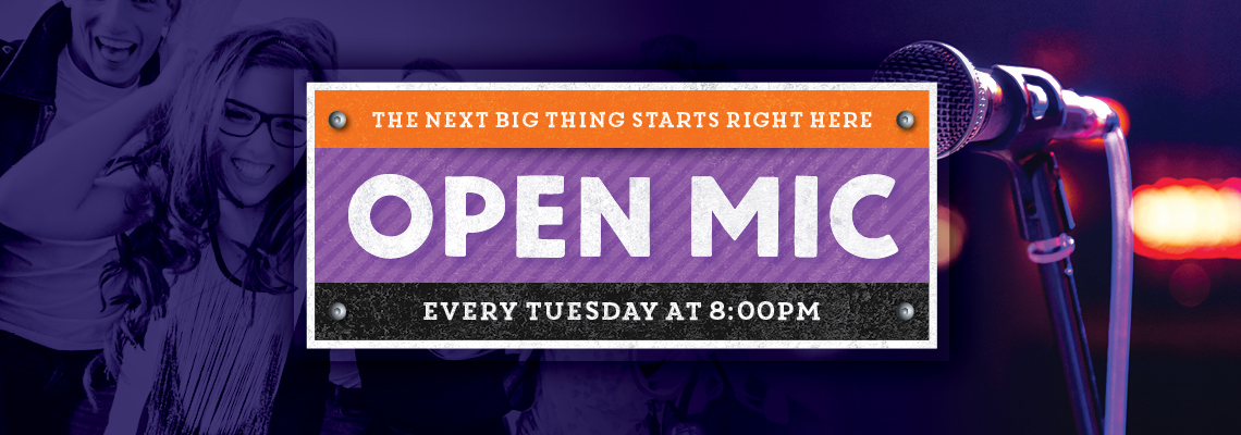 Open Mic: Every Tuesday at 8:00PM