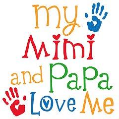 Papa and Mimi babies