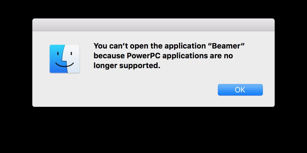 "Beamer — I'm seeing the error ""PowerPC applications are no longer"