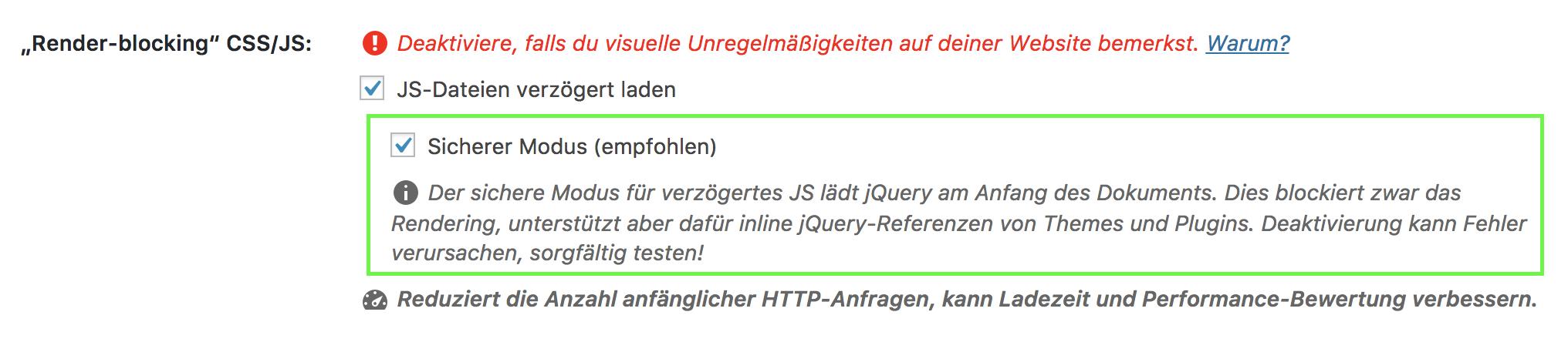 Sichere Modus für verzögertes JS sorgt dafür, dass jQuery nicht verzögert geladen wird.