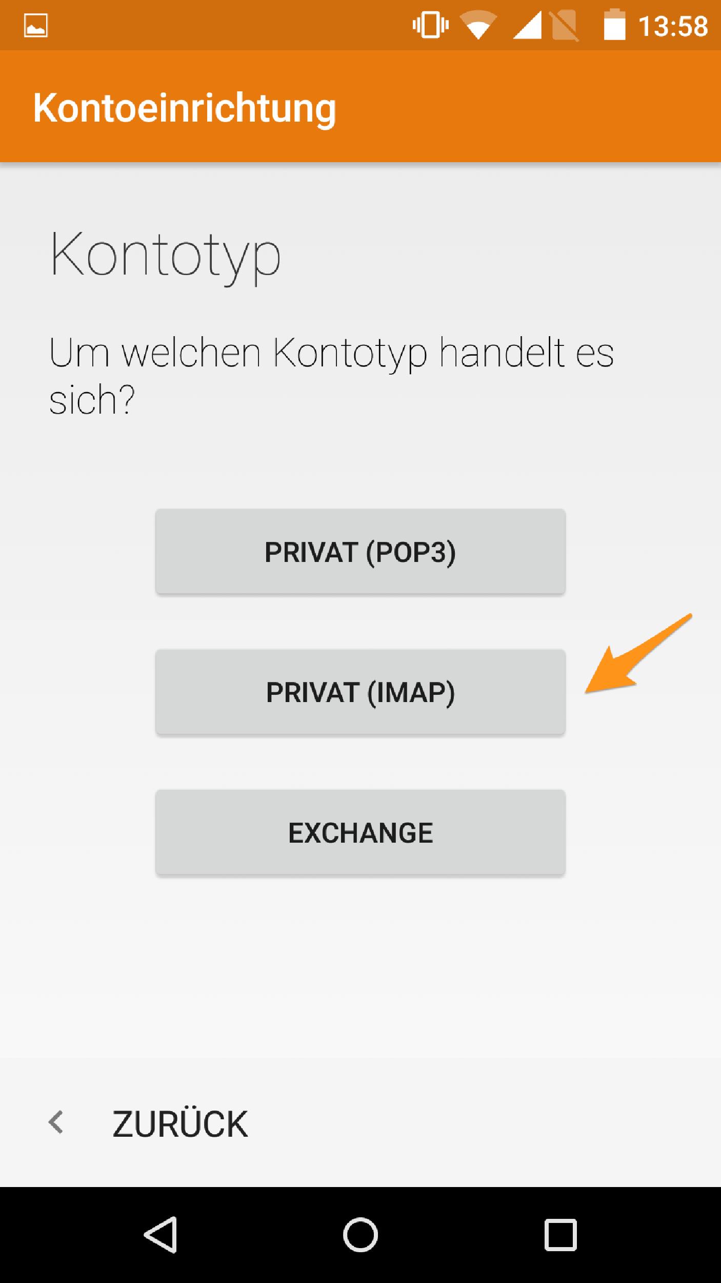 Wählen Sie «Privat (IMAP)» und bestätigen Sie die Eingabe