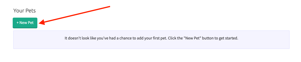 To add a new pet, click the New Pet button