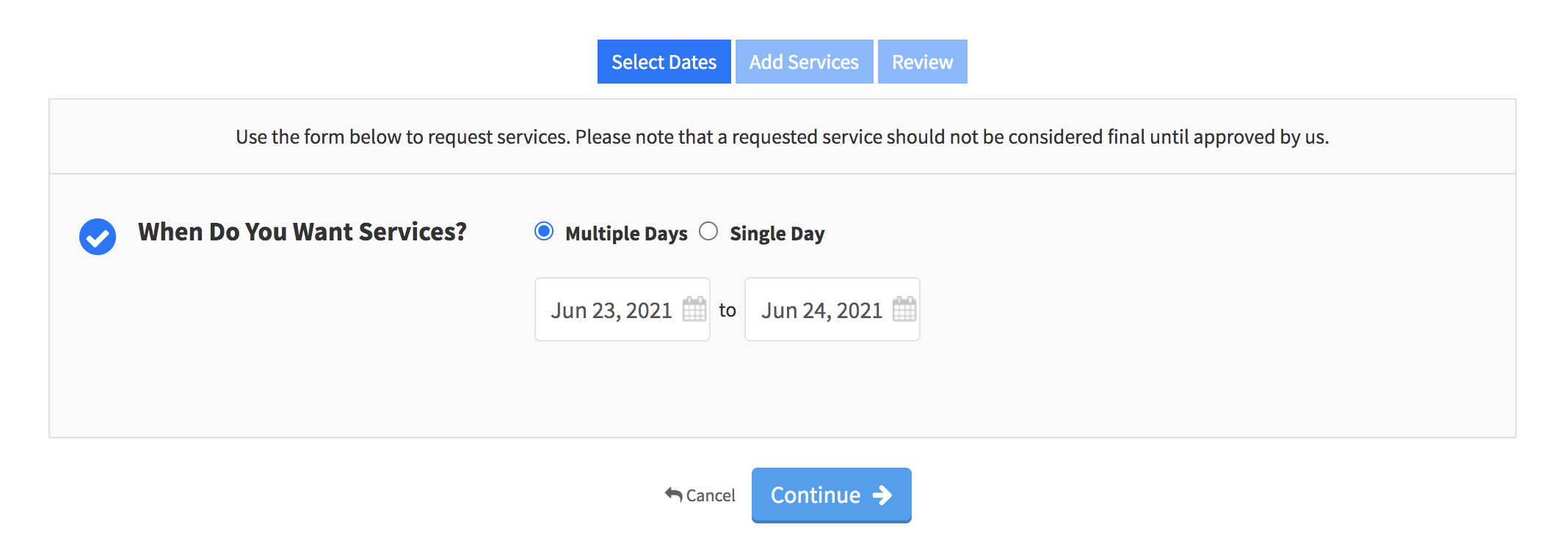 Image of service request form with option to select Multiple Days or a Single Day with a calendar option to select the dates needed