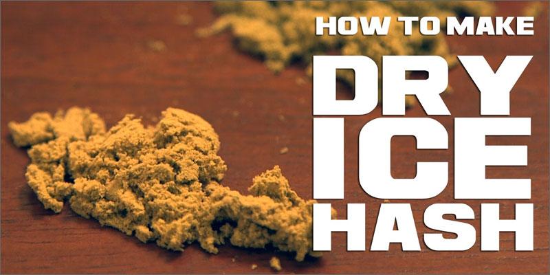 dry ice hash