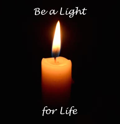 Be a light for life