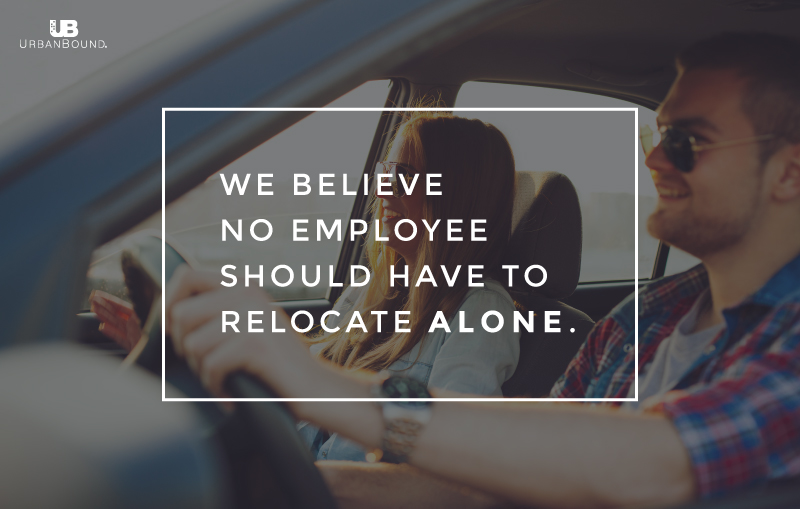 We believe no employee should have to relocate alone.