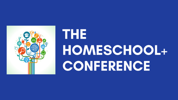 The Homeschool+ Conference