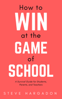 The Game of School