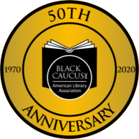 Black Caucus American Library Association 2020 Virtual Conference