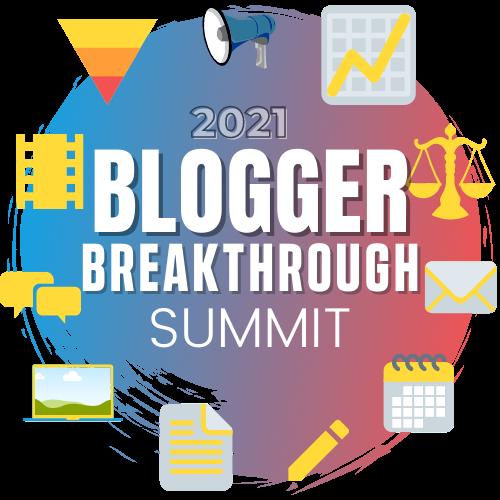 2021 Blogger Breakthrough Summit