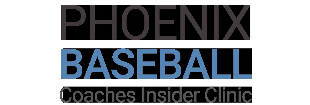 2021 Phoenix Baseball Coaches Insider Clinic