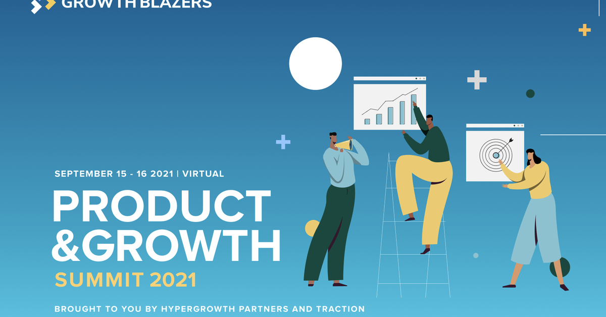 Product & Growth Summit 2021