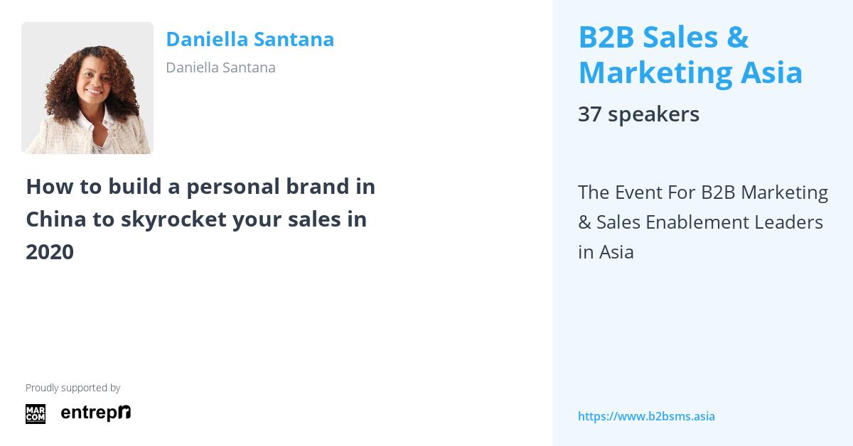 Daniella Santana - B2B Sales & Marketing Asia by Entrepnr