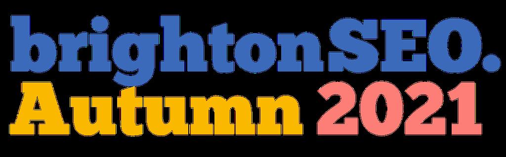 brightonSEO - Autumn 2021