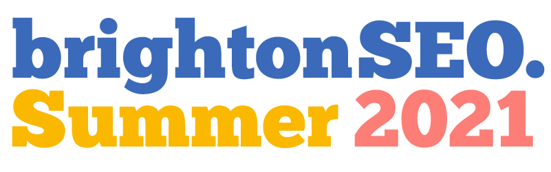 brightonSEO - Summer 2021