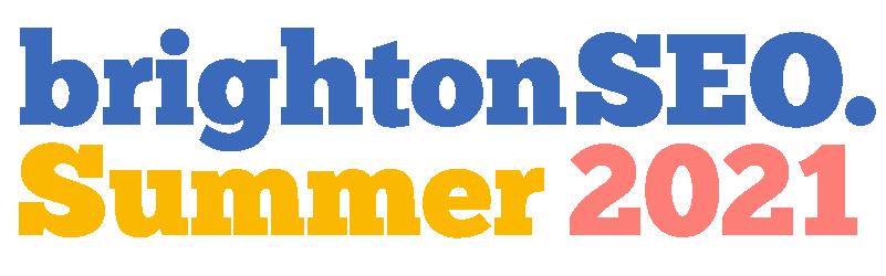 brightonSEO - Summer 2021