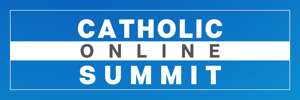 Catholic Online Summit