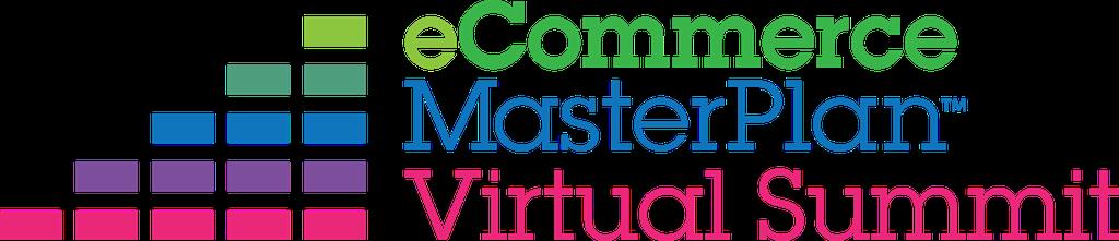eCommerce MasterPlan Virtual Summit