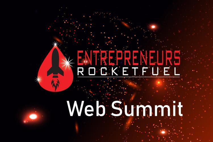 Entrepreneurs Rocket Fuel January Web Summit