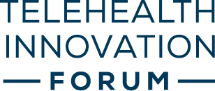 Telehealth Innovation Forum