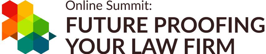 Online Summit: Future Proofing Your Law Firm