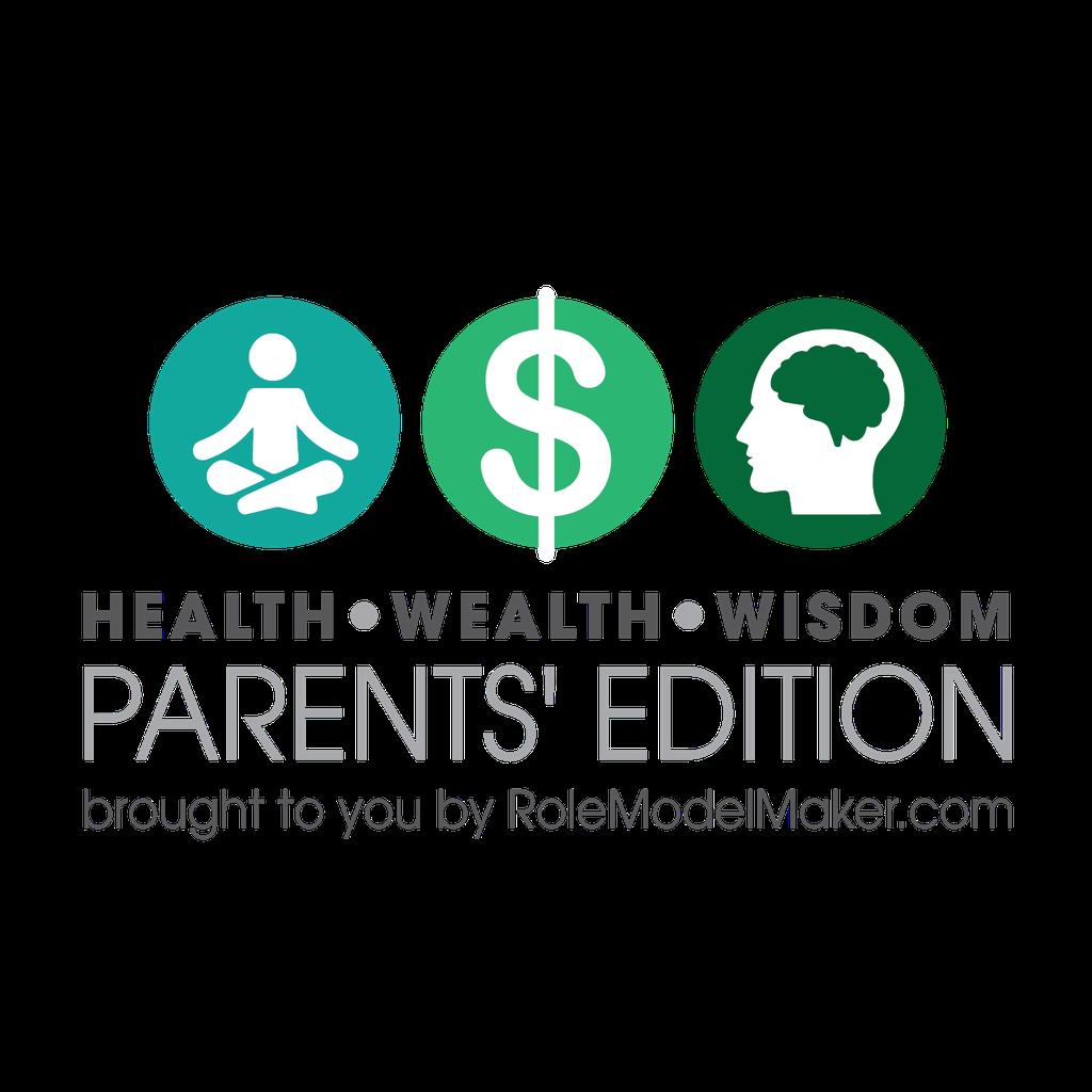 Health Wealth Wisdom - Parents' Edition Summit