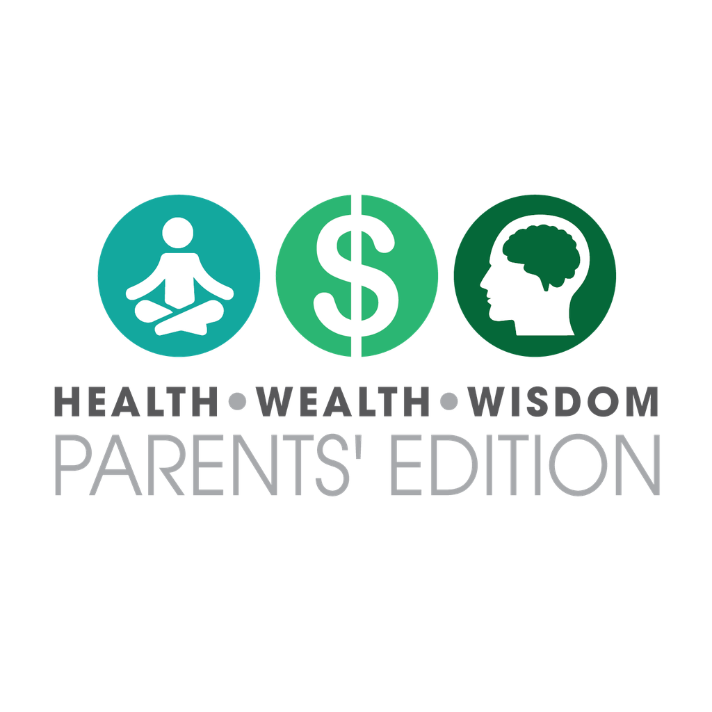 September - Health Wealth & Wisdom: Parents Edition