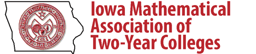 zArchived - Iowa Mathematical Association of Two-Year Colleges Virtual Conference 2020