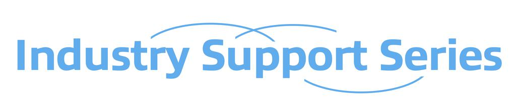 Industry Support Series Part 2