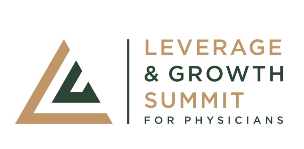 Leverage and Growth Summit For Physicians