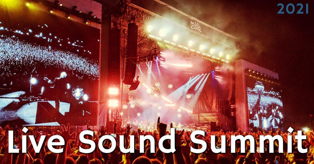 Live Sound Summit 2021