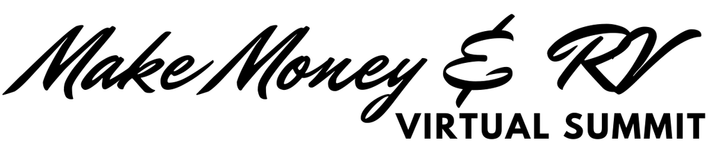 The Make Money & RV Virtual Summit