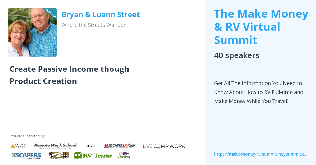 Bryan & Luann Street - The Make Money & RV Virtual Summit by