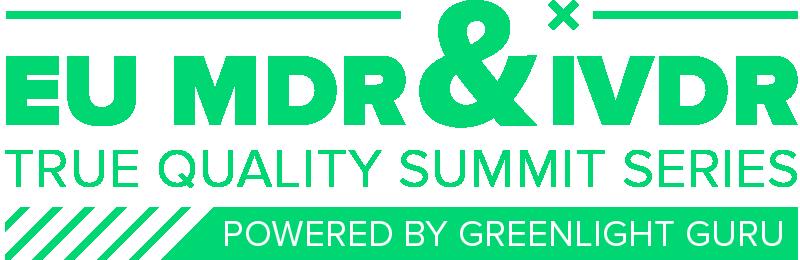 EU MDR & IVDR True Quality Summit Series