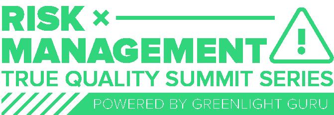 Risk Management True Quality Summit Series