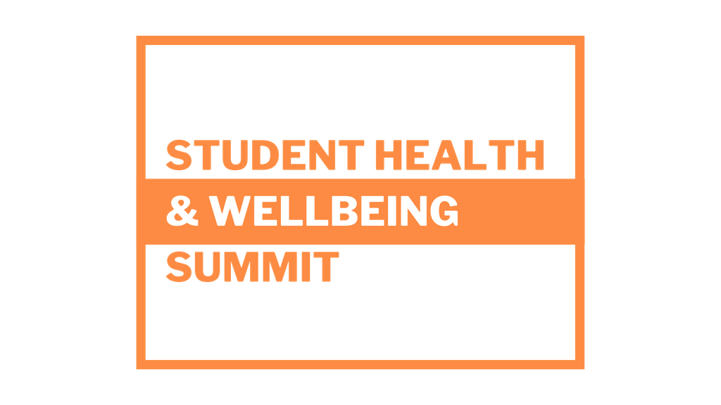 Student Health & Wellbeing Summit