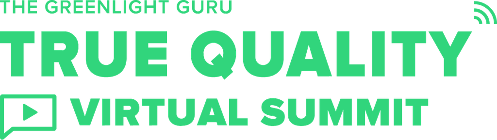 The Greenlight Guru True Quality Virtual Summit