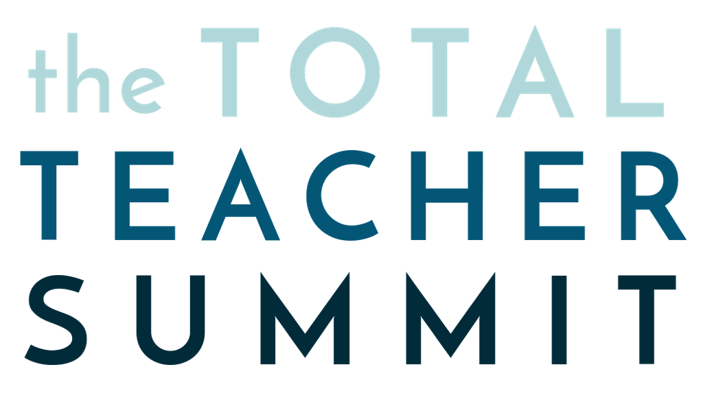 The Total Teacher Summit