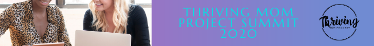 Thriving Mom Project Summit 2020