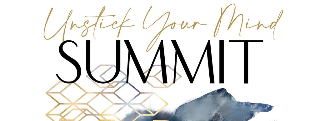 Unstick Your Mind Summit 2021
