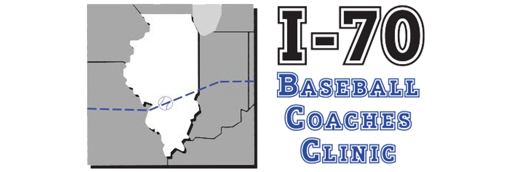 I-70 Baseball Coaches Clinic