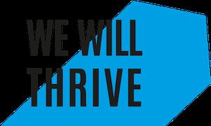 We Will Thrive