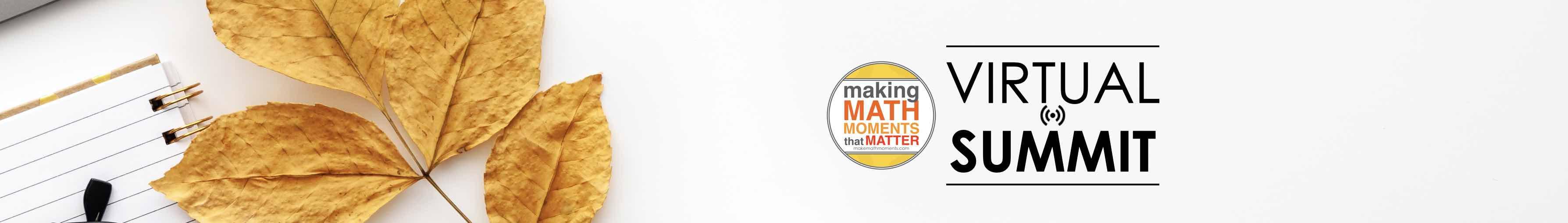 Make Math Moments Virtual Summit by Make Math Moments
