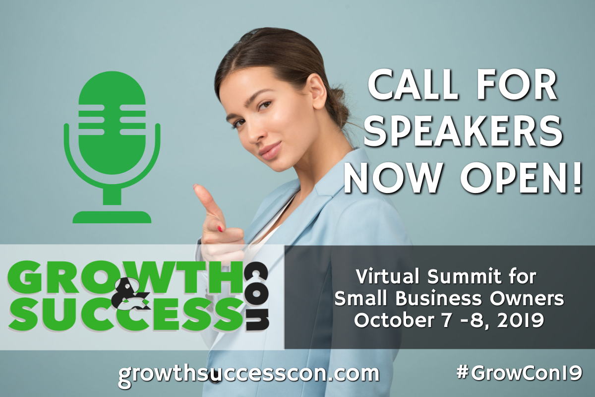 Apply to speak during Growth & Success Con 2019 Today!
